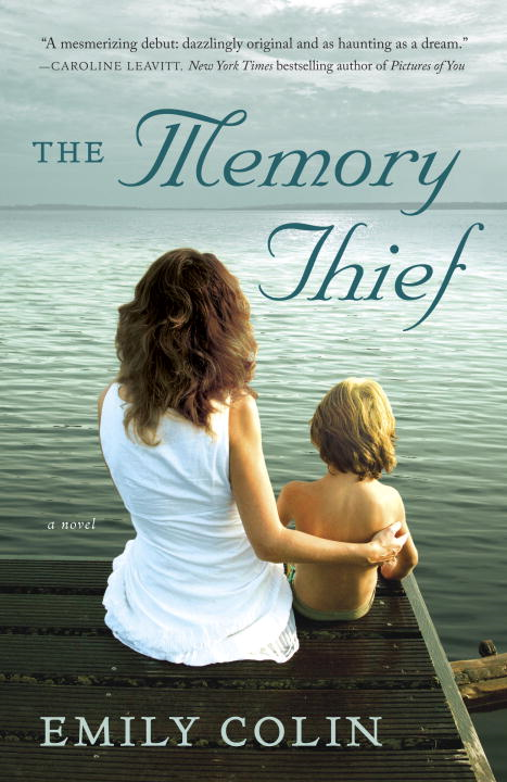 The Memory Thief By: Emily Colin