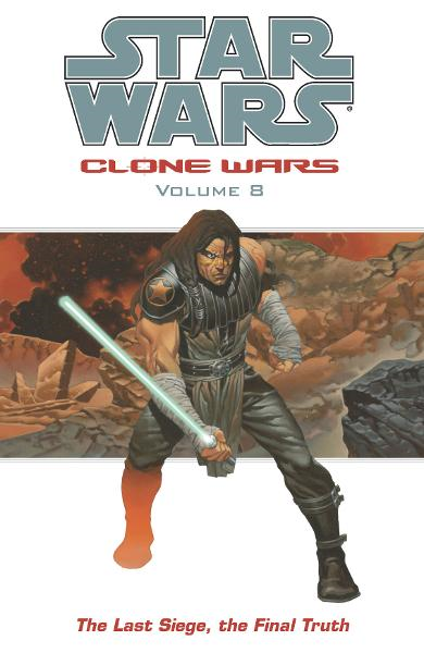 Star Wars: Clone Wars Volume 8: The Last Siege, The Final Truth