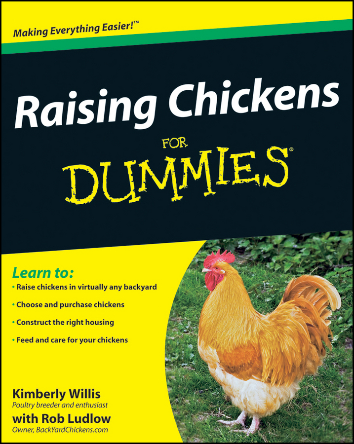 Raising Chickens For Dummies