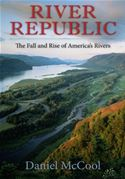 download River Republic: The Fall and Rise of America's Rivers book