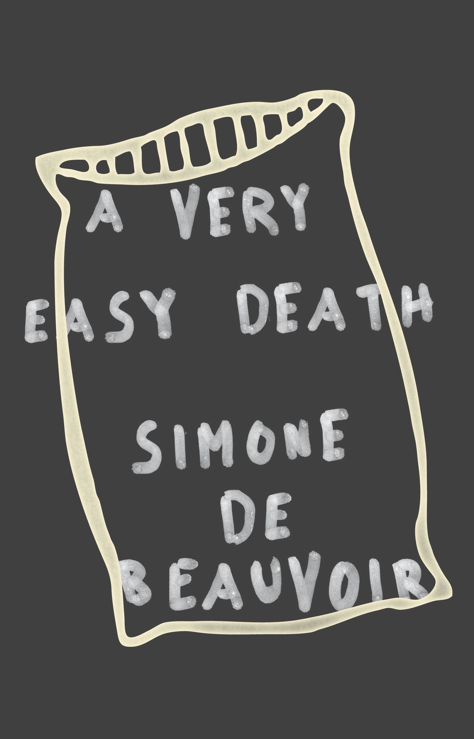 A Very Easy Death By: Simone De Beauvoir