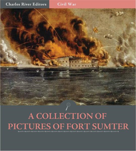 A Collection of Pictures of Fort Sumter  By: Various Photographers
