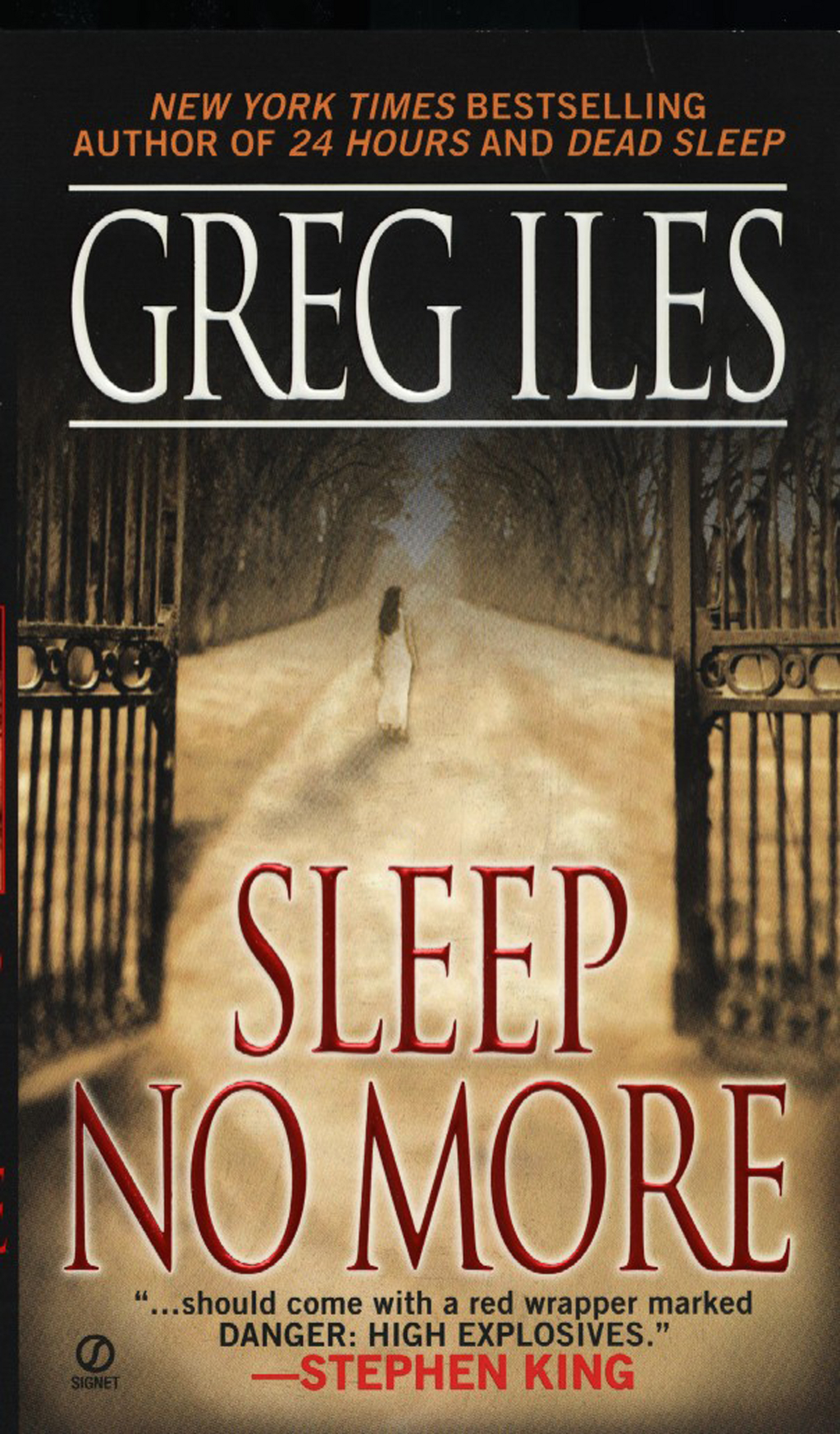 Sleep No More By: Greg Iles