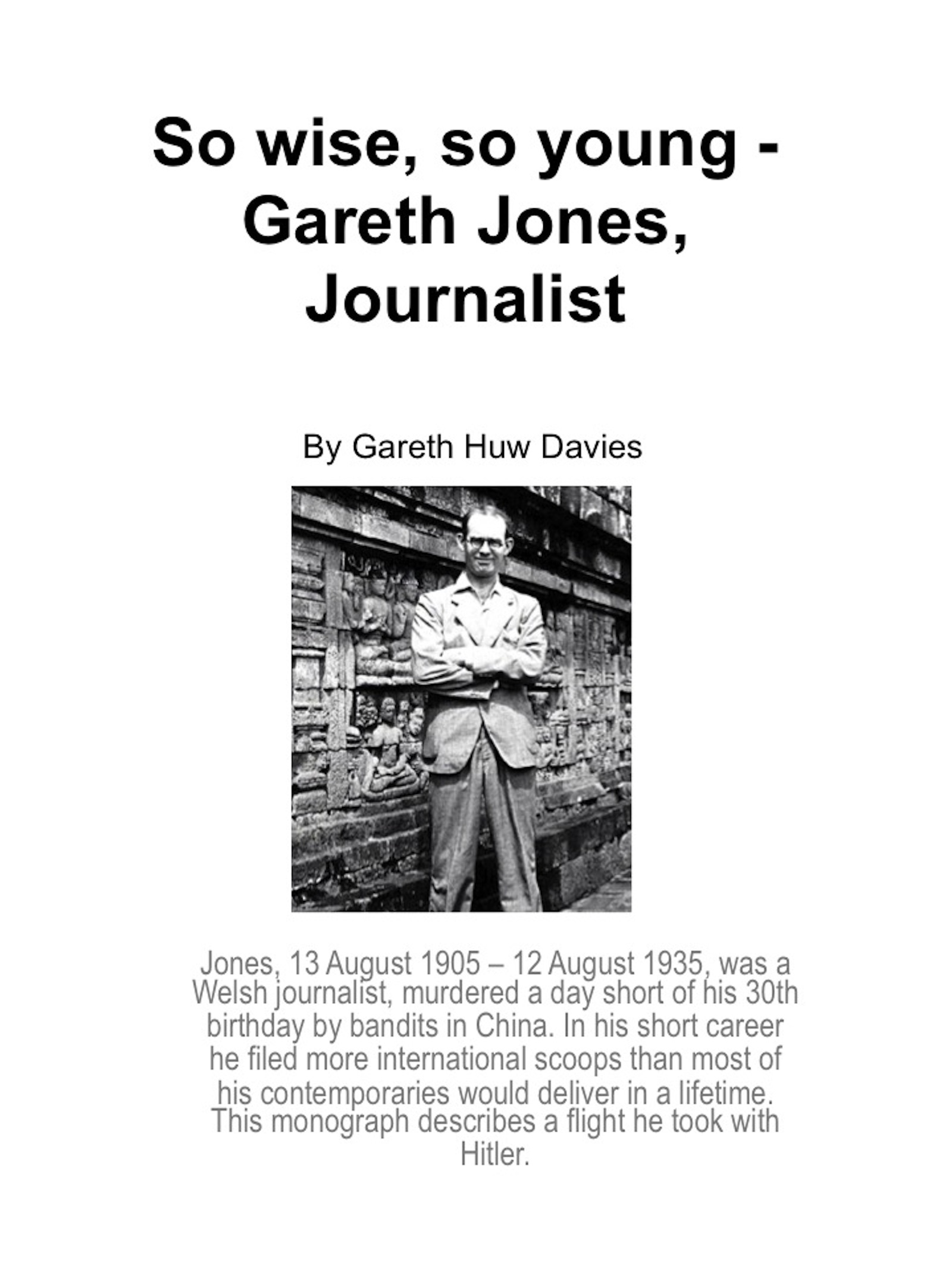 So Wise, So Young: Gareth Jones, Journalist.