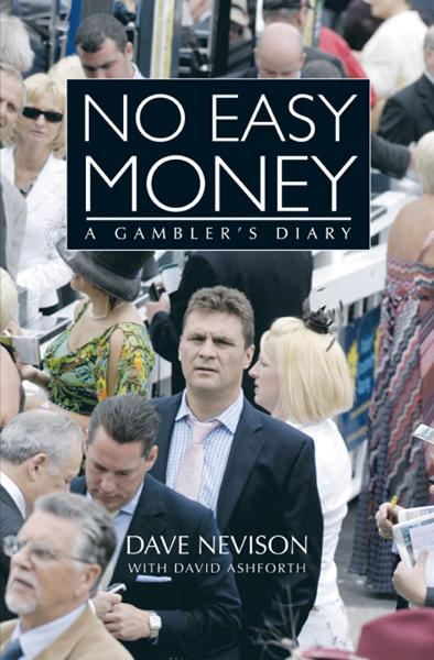 No Easy Money: A Gambler's Diary