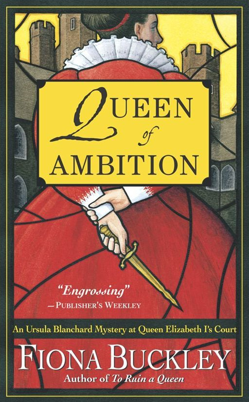 Queen of Ambition By: Fiona Buckley