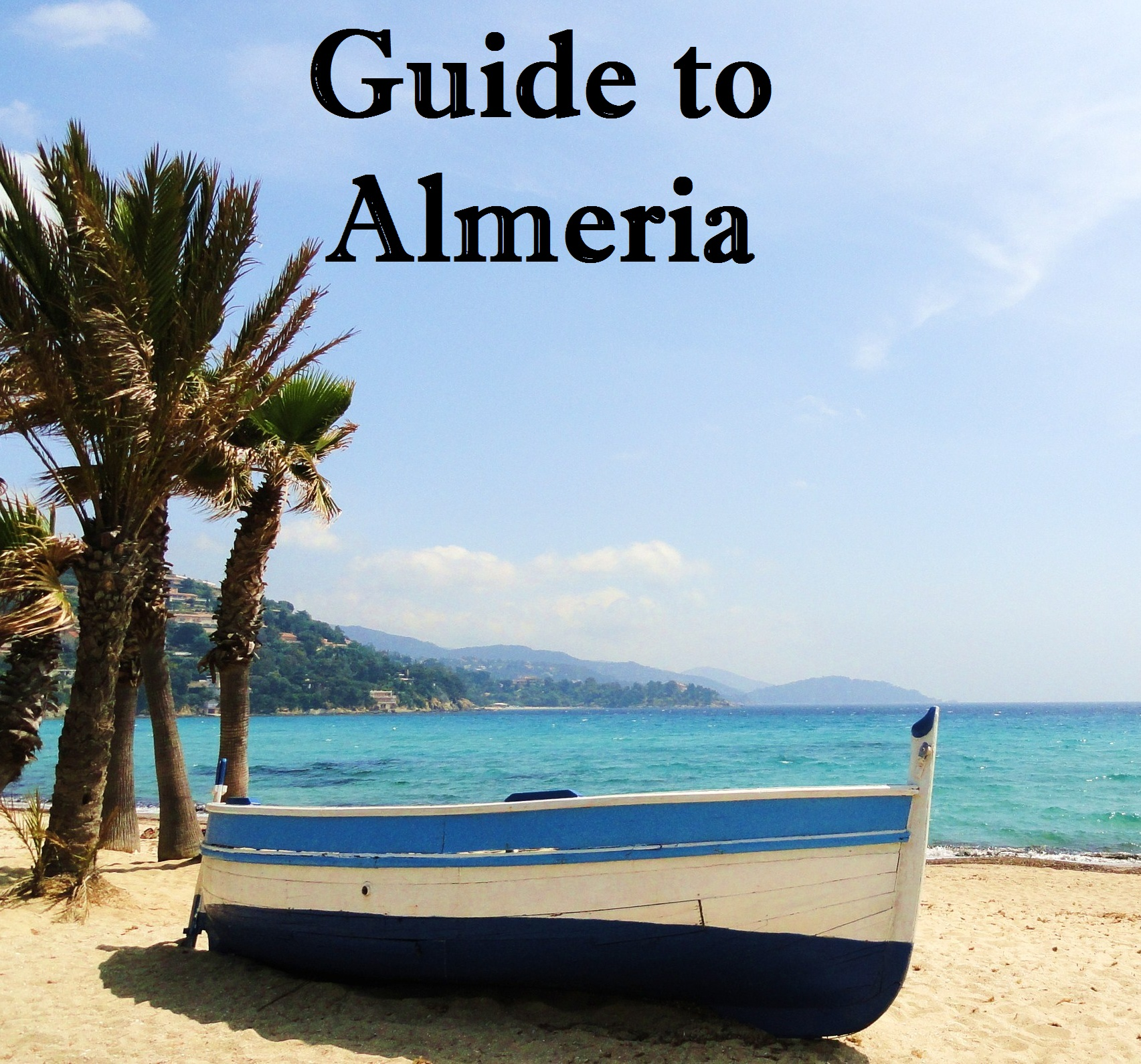 Guide to Almeria