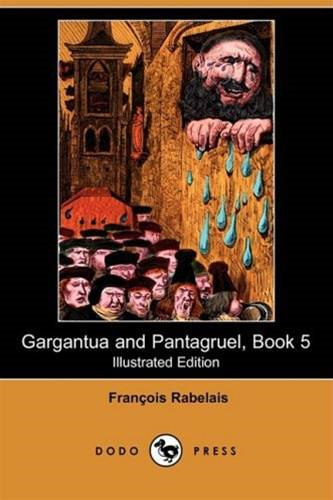 Gargantua And Pantagruel, Book V.