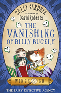 The Vanishing Of Billy Buckle (wings & Co 3)