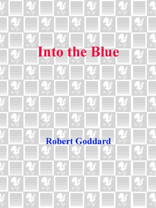 Into the Blue By: Robert Goddard