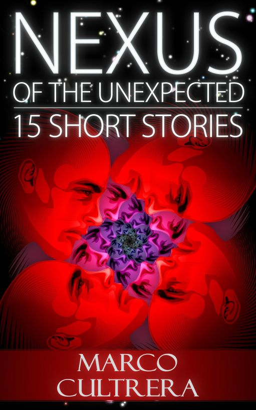Nexus of the Unexpected: 15 Short Stories