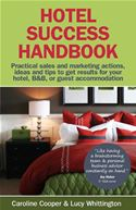 Picture of - Hotel Success Handbook - Practical Sales And Marketing Ideas    Actions    And Tips To Get Results For Your Small Hotel    B&B    Or Guest Accommodation