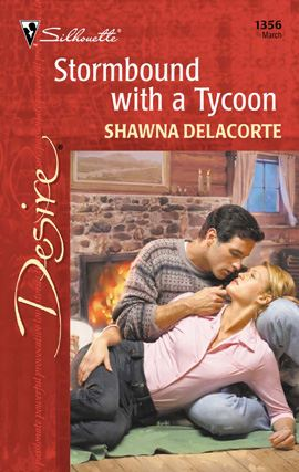 Stormbound with a Tycoon By: Shawna Delacorte