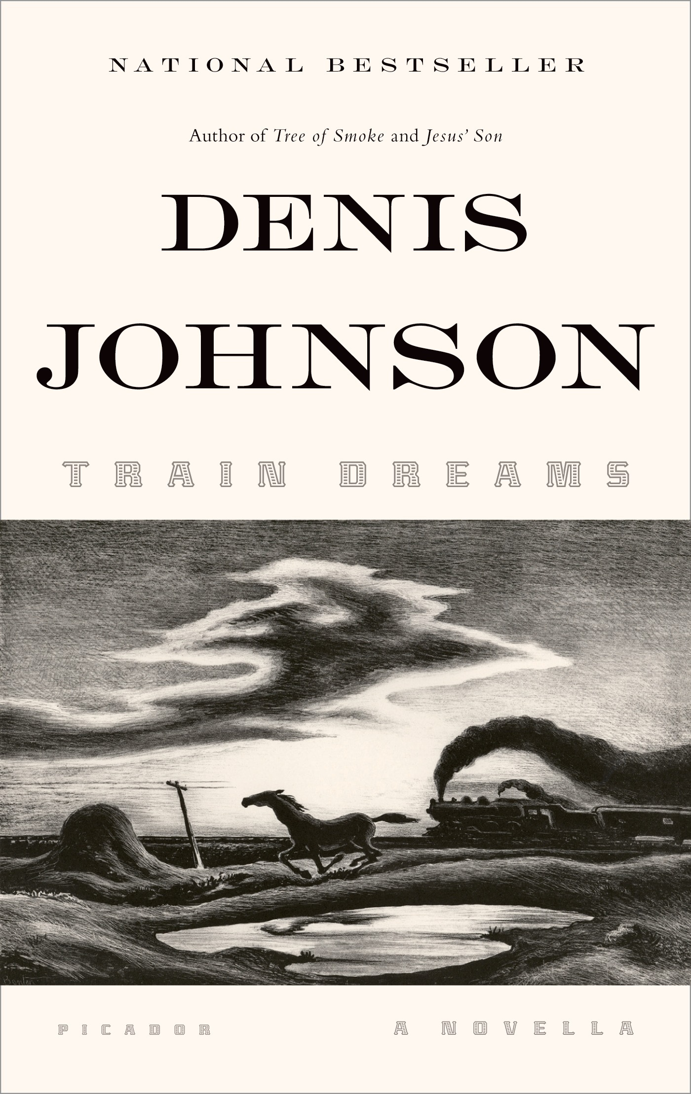 Train Dreams By: Denis Johnson