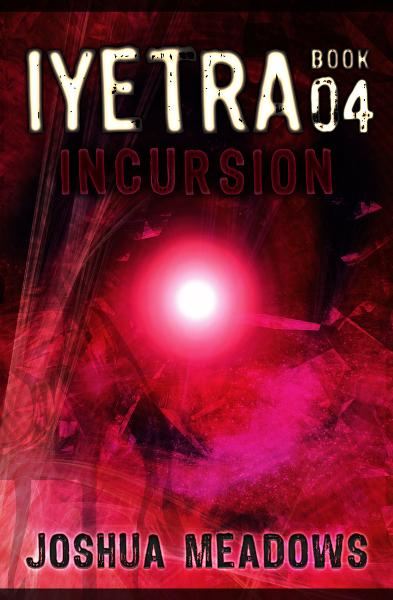 Iyetra - Book 04: Incursion