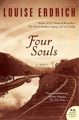 Four Souls By: Louise Erdrich