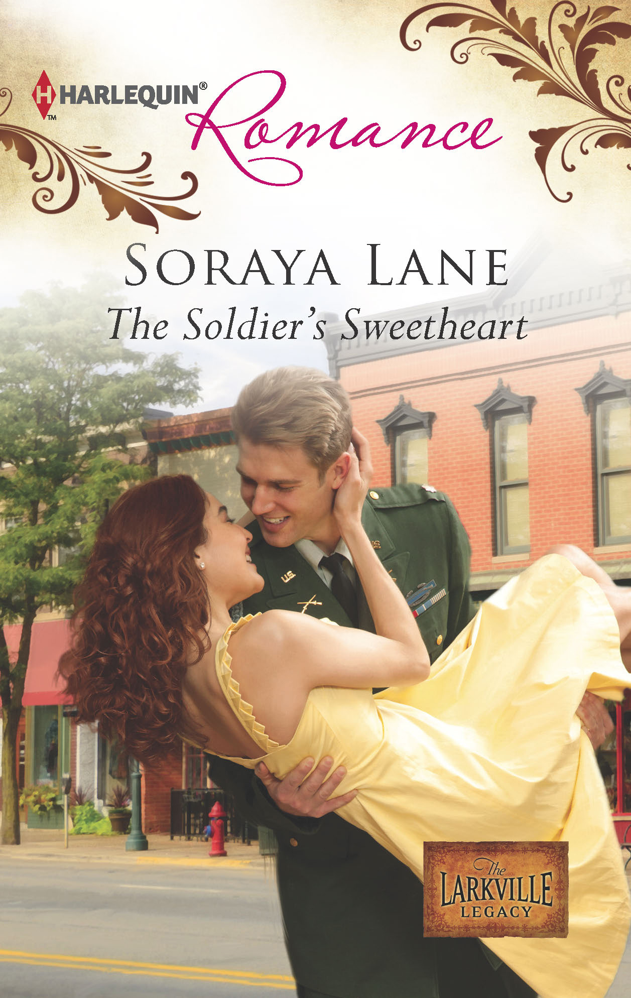 The Soldier's Sweetheart By: Soraya Lane