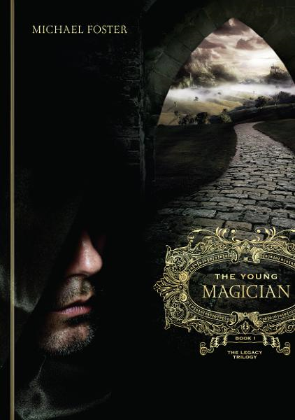 The Young Magician: Book One of The Legacy Trilogy