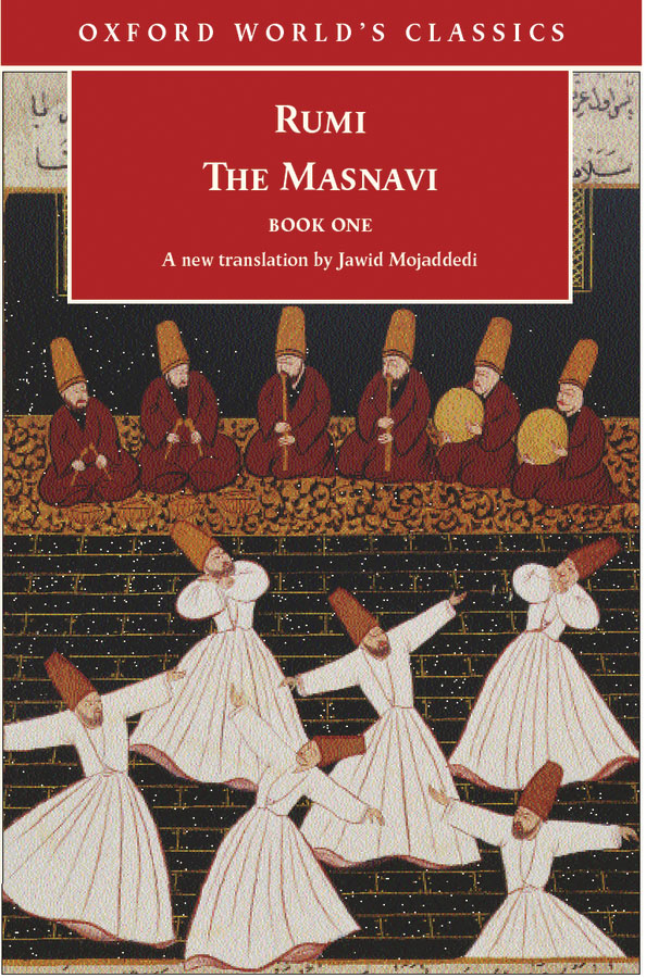 The Masnavi, Book One By: Jalal al-Din Rumi