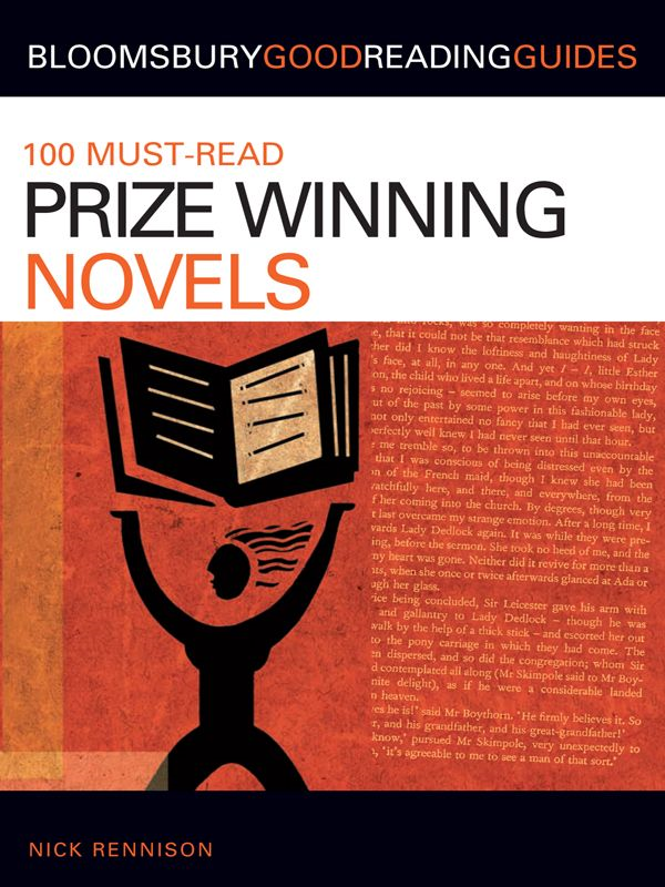 100 Must-read Prize-Winning Novels: Discover your next great read... By: Nick Rennison