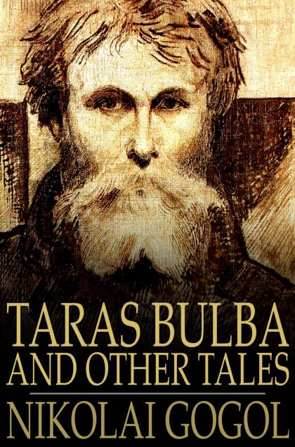 Taras Bulba: And Other Tales And Other Tales