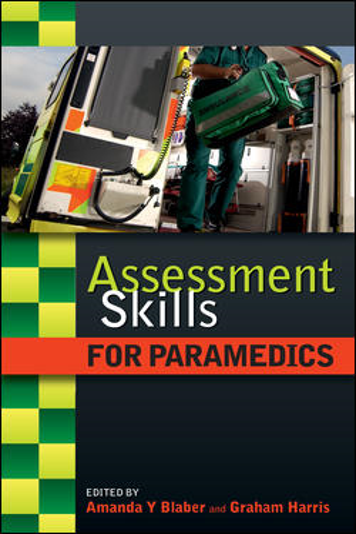 Graham Harris  Amanda Blaber - Assessment Skills For Paramedics