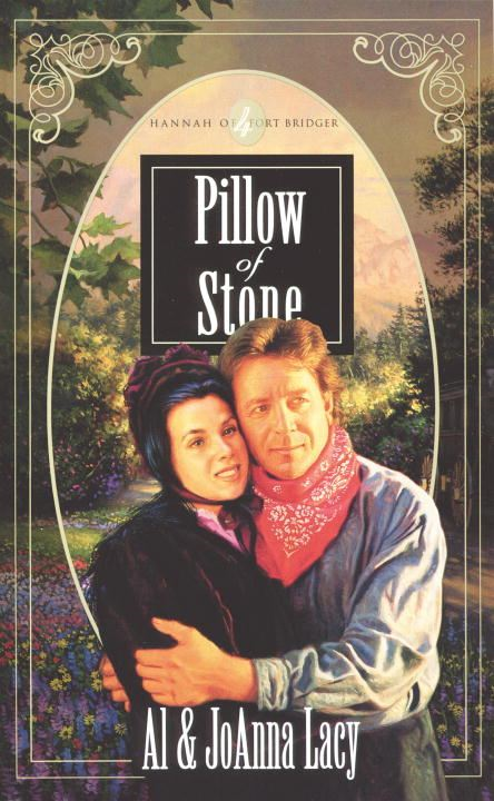 Pillow of Stone By: Al Lacy