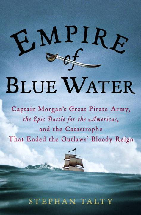 Empire of Blue Water By: Stephan Talty
