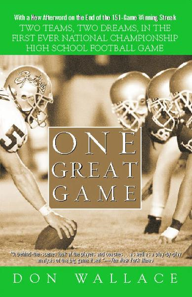 One Great Game By: Don Wallace