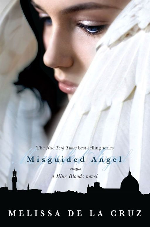 Misguided Angel By: Melissa de la Cruz