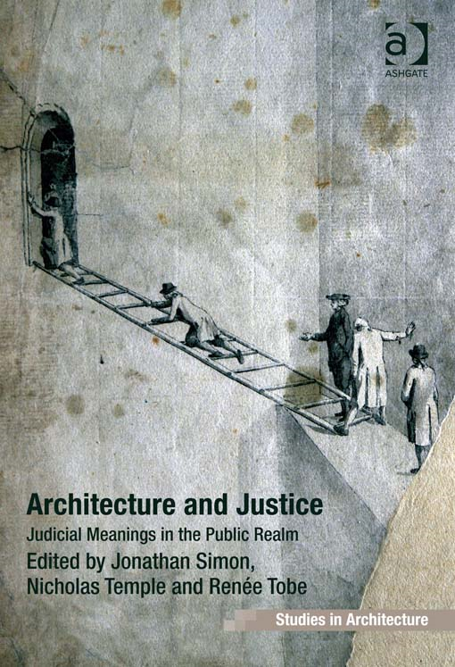 Architecture and Justice By:
