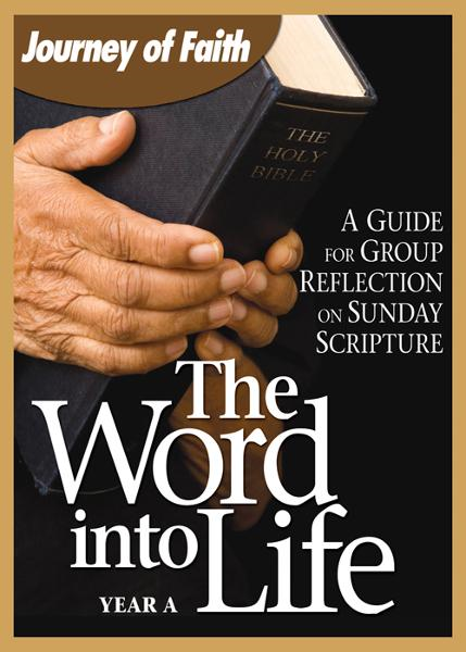 The Word Into Life, Year A