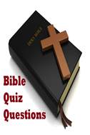 Bible Quiz Questions