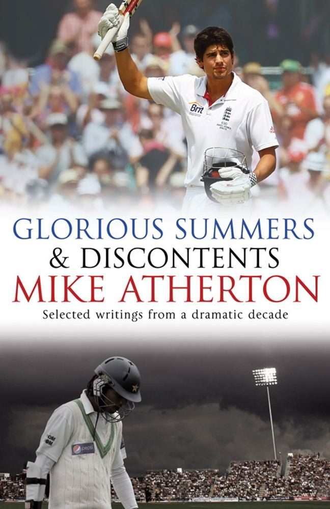 Glorious Summers and Discontents By: Mike Atherton