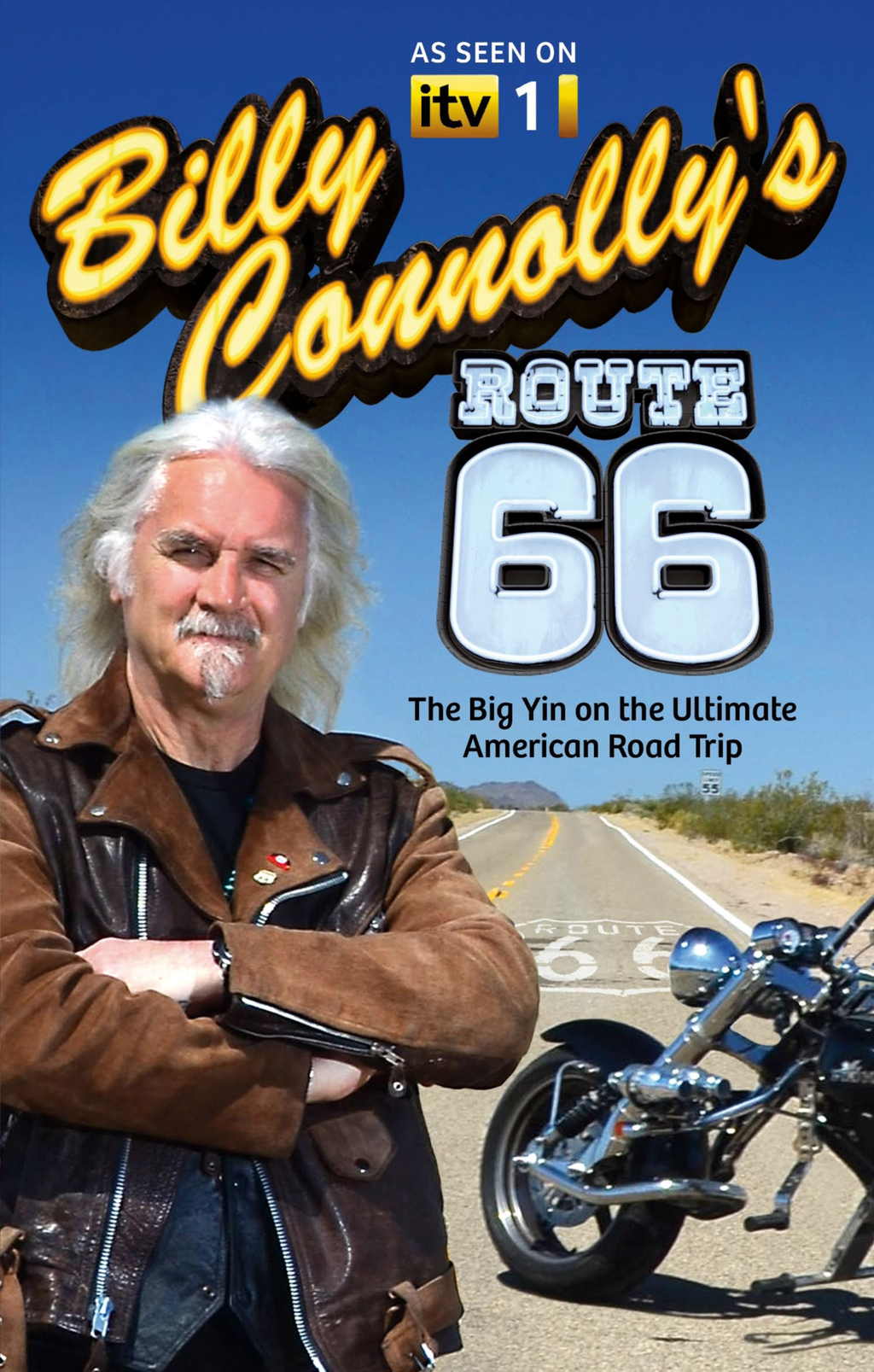 Billy Connolly's Route 66 By: Billy Connolly
