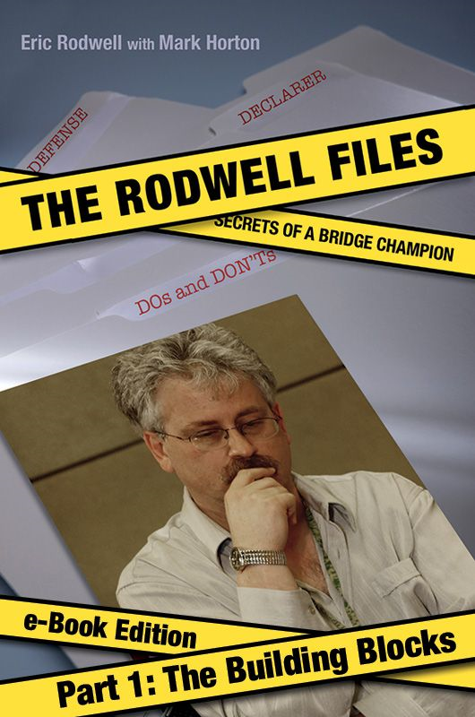 Rodwell Files: Part 1 - Building Blocks By: Eric Rodwell, Mark Horton