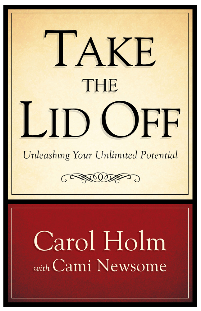 Take the Lid Off: Unleashing Your Unlimited Potential