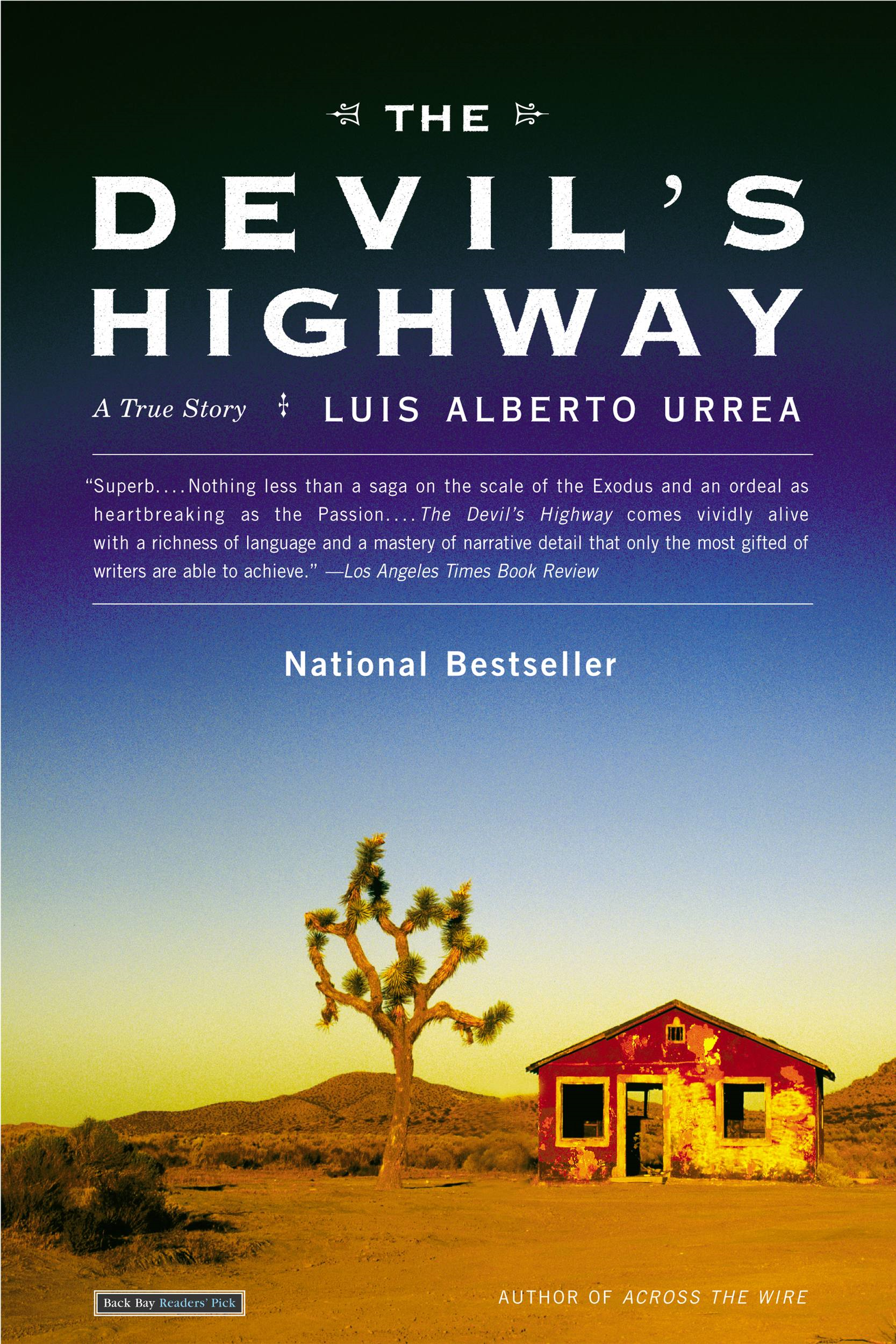 The Devil's Highway By: Luis Alberto Urrea