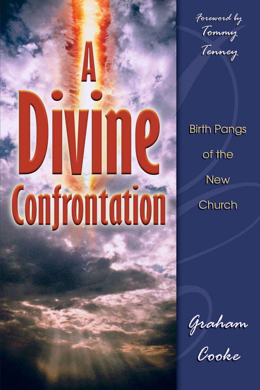A Divine Confrontation By: Graham Cooke