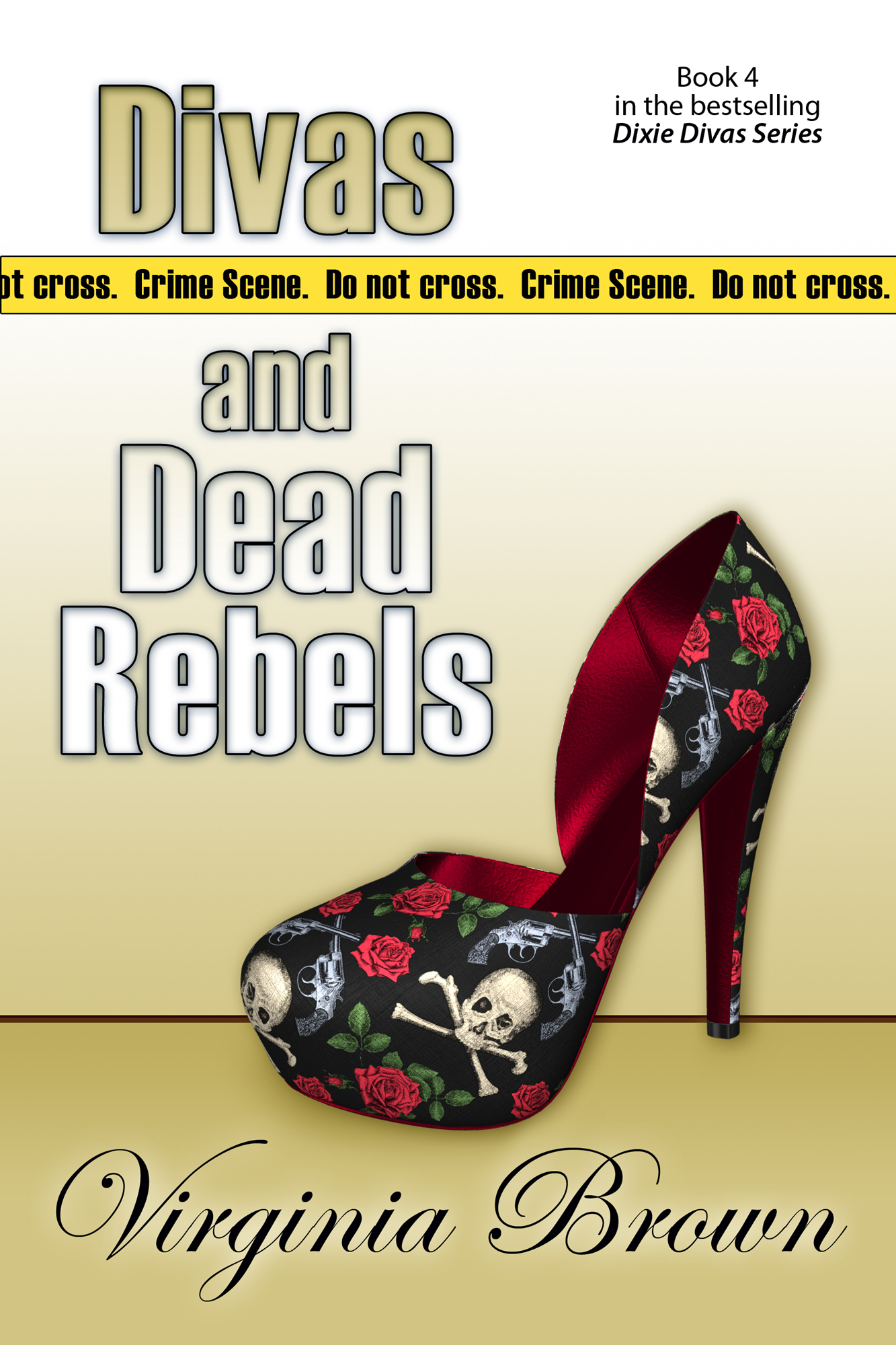 Divas and Dead Rebels By: Virginia Brown