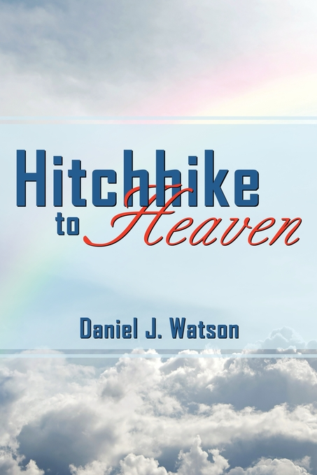 Hitchhike to Heaven