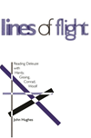 Lines Of Flight: Reading Deleuze With Hardy, Gissing, Conrad, Woolf: