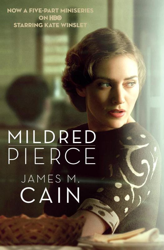 Mildred Pierce By: James M. Cain