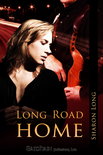 Long Road Home By: Sharon Long