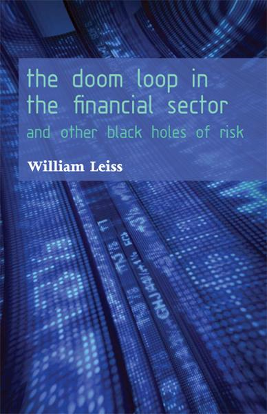 The Doom Loop in the Financial Sector: And Other Black Holes of Risk