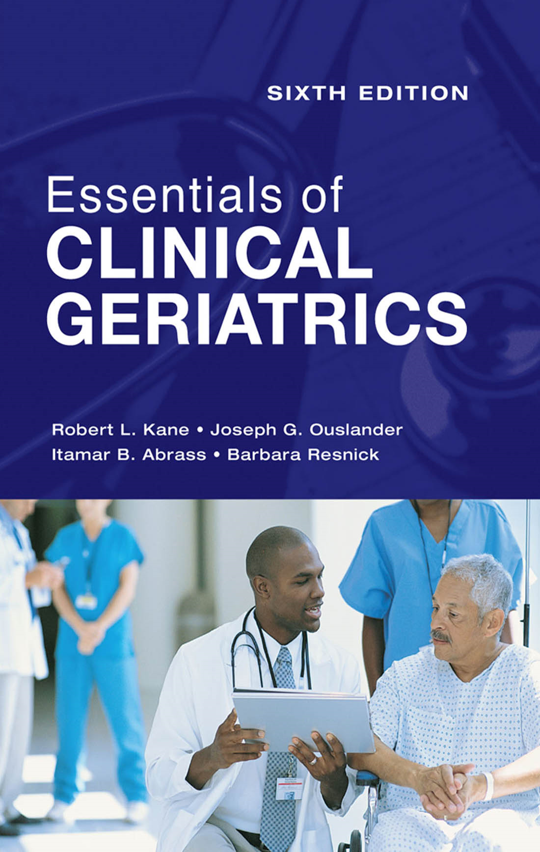 Essentials of Clinical Geriatrics: Sixth Edition