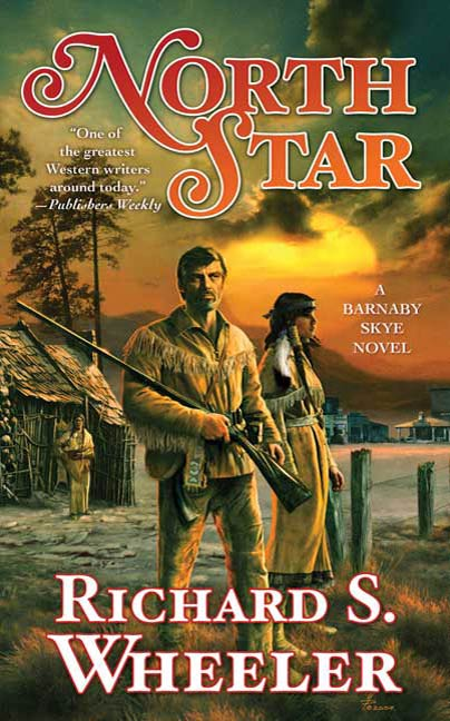 North Star By: Richard S. Wheeler
