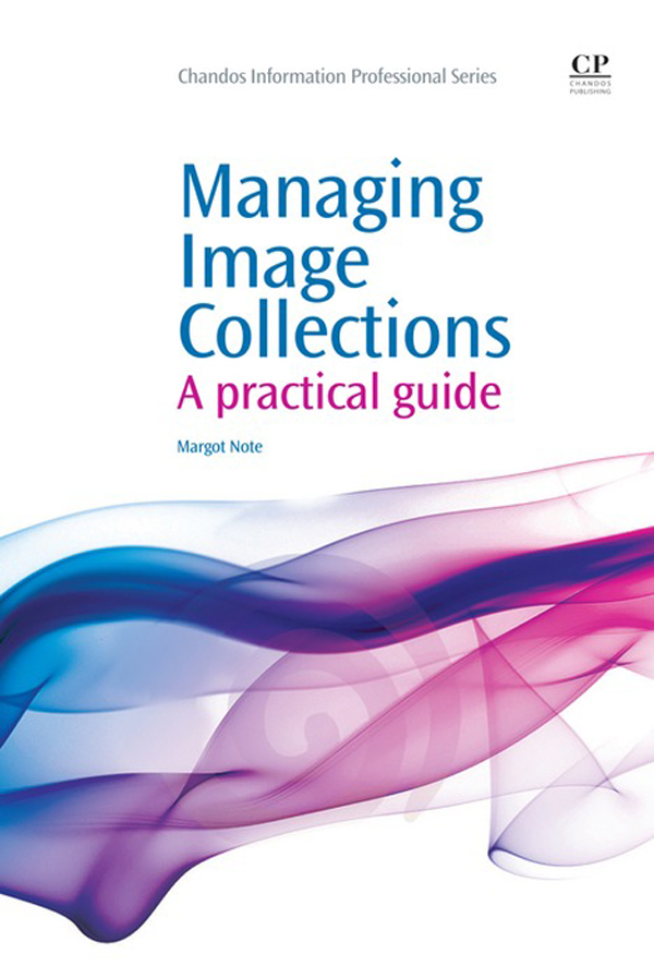 Managing Image Collections A Practical Guide