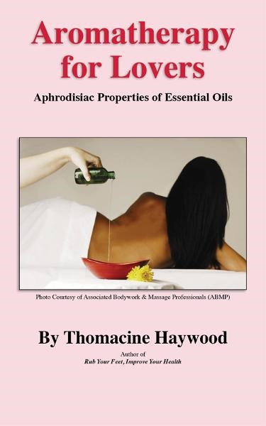 Aromatherapy for Lovers: Aphrodisiac Properties of Essential Oils