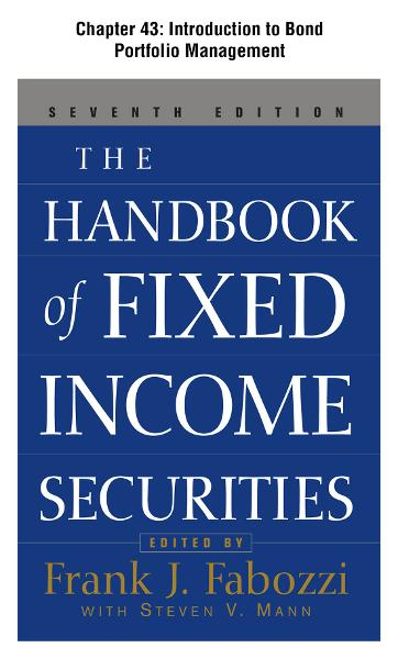 The Handbook of Fixed Income Securities, Chapter 43 - Introduction to Bond Portfolio Management